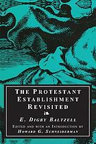 The Protestant establishment revisited