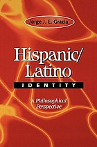 Hispanic/Latino identity : a philosophical perspective