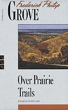 Over prairie trails