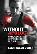 Girls, women and the desire to fight