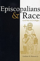 Episcopalians and race : Civil War to civil rights