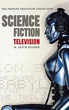 Science fiction television a history