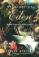 Reinventing Eden : the fate of nature in Western culture