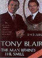 Tony Blair : the man behind the smile