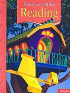 Houghton Mifflin reading : a legacy of literacy