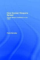 How nuclear weapons spread : nuclear-weapon proliferation in the 1990s