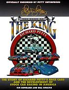 The cars of the king : Richard Petty