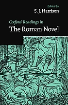 Oxford readings in the Roman novel