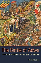 The Battle of Adwa African victory in the age of empire