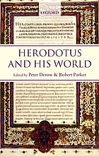 Herodotus and his world : essays from a conference in memory of George Forrest