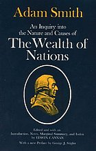 An inquiry into the nature and causes of The wealth of nations : two volumes in one