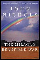 The Milagro beanfield warThe Milagro beanfield war [KIT]