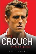 Peter Crouch : super striker