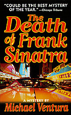 The death of Frank Sinatra : a novel
