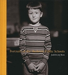 Judith Joy Ross : portraits of the Hazelton public schools, Hazelton, Pennsylvania 1992-1994