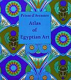 Atlas of Egyptian art