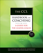 The CCL handbook of coaching : a guide for the leader coach