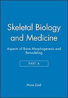 Skeletal biology and medicine
