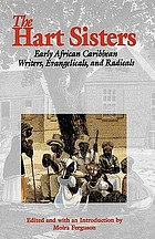 The Hart sisters : early African Caribbean writers, evangelicals, and radicals