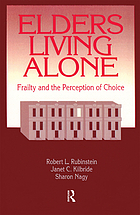 Elders living alone : frailty and the perception of choice