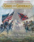 Gods and generals : the paintings of Mort Kunstler