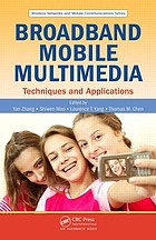 Broadband mobile multimedia : techniques and applications