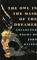 The owl in the mask of the dreamer : collected poems