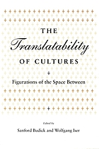 The Translatability of cultures : figurations of the space between