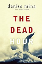 The dead hour : a novel