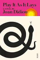Play it as it lays, a novel