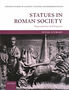 Statues in Roman society : representation and response