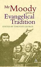 Mr Moody and the evangelical tradition