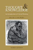 Thought and knowledge : an introduction to critical thinking