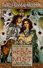 The hedge of mist : a book of the Keltiad
