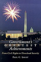 Government's greatest achievements : from civil rights to homeland defense