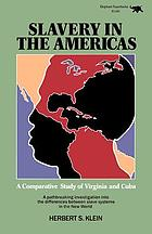 Slavery in the Americas : a comparative study of Virginia and Cuba
