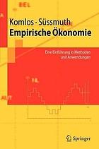 Empirische Ökonomie Eine Einführung in Methoden und Anwendungen