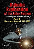 Robotic Exploration of the Solar System : Hiatus and Renewal, 1983-1996