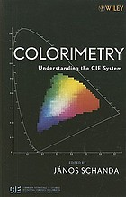 Colorimetry : understanding the CIE system