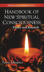 Handbook of new spiritual consciousness : theory and research
