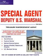 Special agent : deputy U.S. Marshal : Treasury enforcement agent