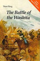 The Battle of the Washita : the Sheridan-Custer Indian campaign of 1867-69
