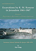 Excavations by K.M. Kenyon in Jerusalem 1961-1967