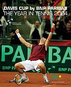 The year in tennis 2004 : Davis Cup by BNP Paribas