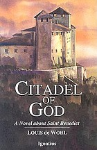 Citadel of God : a novel of Saint Benedict