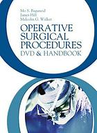 Operative Surgical Procedures : Dvd and Handbook