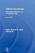 Official knowledge : democratic education in a conservative age