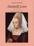 Abelard's love = [Abaelards Liebe]