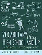 Vocabulary plus high school and up : a source-based approach