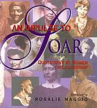 An impulse to soar : quotations for women on leadership